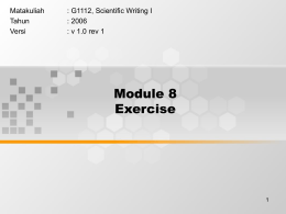 Module 8 Exercise Matakuliah : G1112, Scientific Writing I