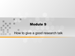 Module 9 How to give a good research talk