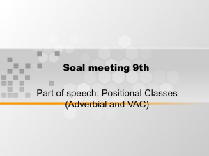 Soal meeting 9th Part of speech: Positional Classes (Adverbial and VAC)