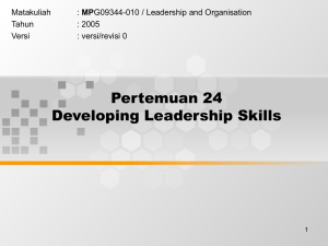 Pertemuan 24 Developing Leadership Skills Matakuliah MP