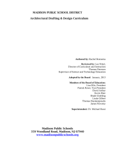MADISON PUBLIC SCHOOL DISTRICT Architectural Drafting & Design Curriculum
