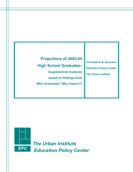 The Urban Institute Education Policy Center  EPC