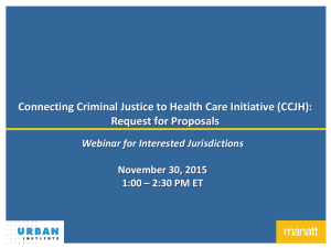 Connecting Criminal Justice to Health Care Initiative (CCJH): Request for Proposals