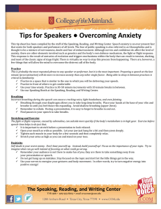 Tips for Speakers ● Overcoming Anxiety