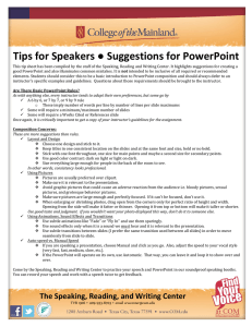 Tips for Speakers ● Suggestions for PowerPoint