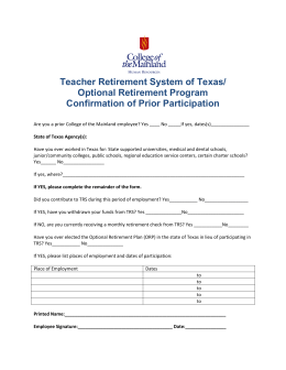 Teacher Retirement System of Texas/ Optional Retirement Program Confirmation of Prior Participation