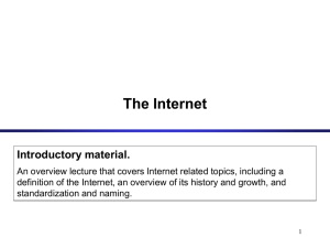 The Internet Introductory material.