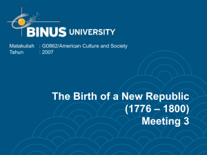 The Birth of a New Republic – 1800) (1776 Meeting 3