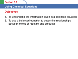 Using Chemical Equations Objectives