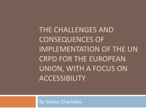 THE CHALLENGES AND CONSEQUENCES OF IMPLEMENTATION OF THE UN CRPD FOR THE EUROPEAN