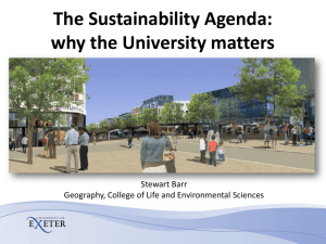 The Sustainability Agenda: why the University matters Stewart Barr