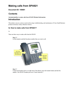Making calls from SPA921 Contents Introduction Document ID: 109081