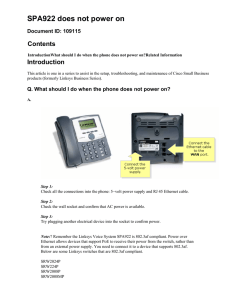 SPA922 does not power on Contents Introduction Document ID: 109115
