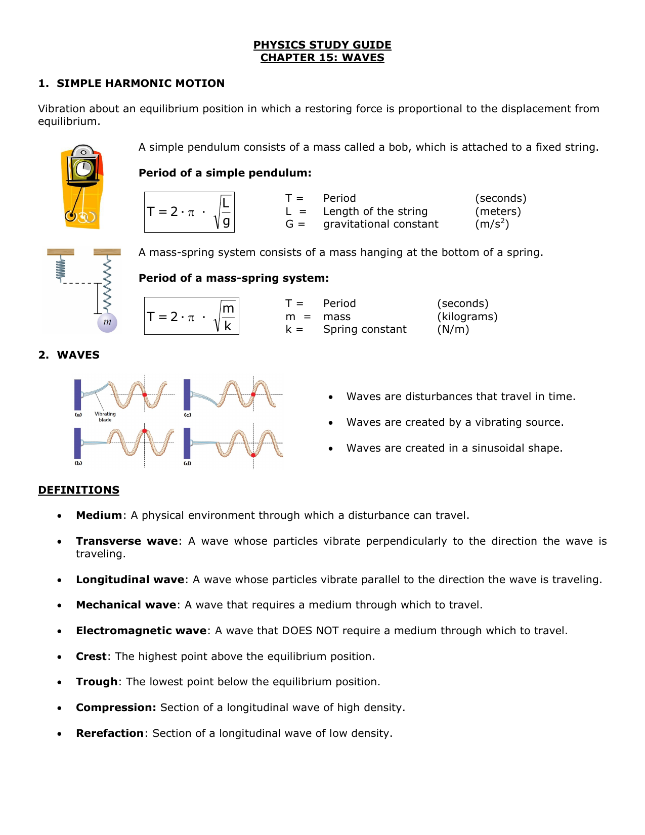 PHYSICS STUDY GUIDE CHAPTER 15: WAVES 1  SIMPLE HARMONIC MOTION