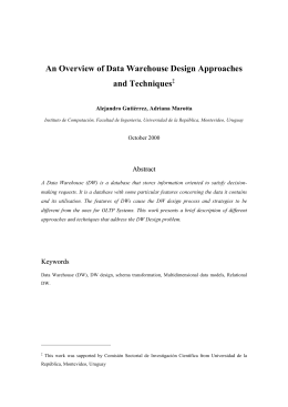 An Overview of Data Warehouse Design Approaches and Techniques  A
