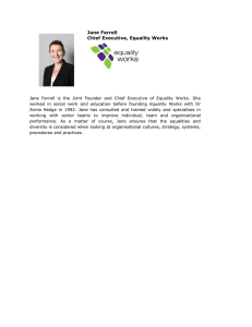 Jane Farrell Chief Executive, Equality Works
