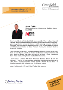 Jason Oakley Managing Director, Commercial Banking, Metro Bank PLC