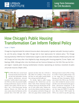 How Chicago's Public Housing Transformation Can Inform Federal Policy 0I Long-Term Outcomes