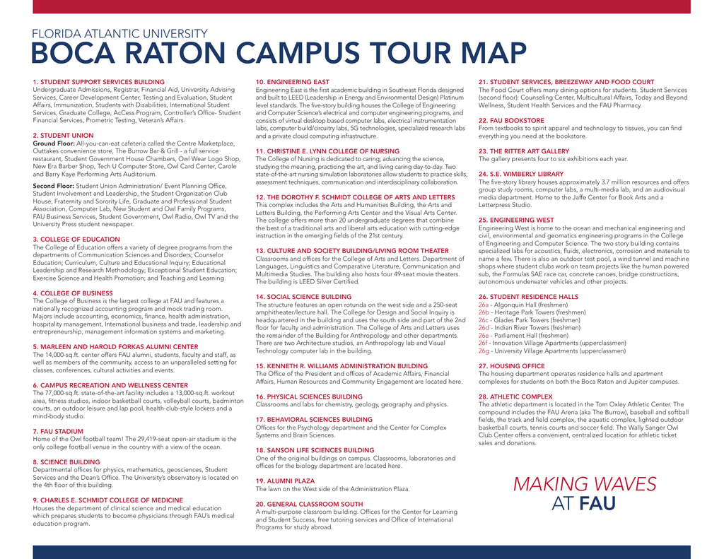BOCA RATON CAMPUS TOUR MAP FLORIDA ATLANTIC UNIVERSITY on fau bookstore, fau tuition, fau faculty, fau directions, fau jupiter campus, fau campus life, fau campus tour, fau college, fau dorms, fau directons, fau football, fau wallpaper, fau mascot, fau innovation village, fau downtown campus, fau florida atlantic university science, roosevelt university chicago map, fau campus recreation,