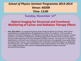 School of Physics Seminar Programme 2013-2014 Venue: A0208 Time: 13:00 Tuesday, November 12