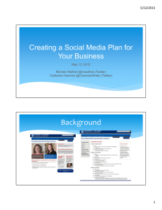 Background Creating a Social Media Plan for Your Business 5/13/2015