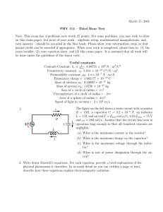 March 15, 2005 PHY 114 – Third Hour Test