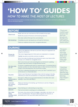 'HOW TO' GUIDES HOW TO MAKE THE MOST OF LECTURES