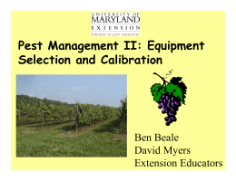 Pest Management II: Equipment Selection and Calibration Ben Beale David Myers
