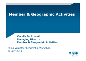 Member & Geographic Activities Cecelia Jankowski Managing Director China Volunteer Leadership Workshop