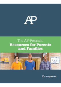 Resources for Parents and Families The AP Program: