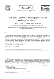 Multi-period corporate default prediction with stochastic covariates ARTICLE IN PRESS Darrell Duffie