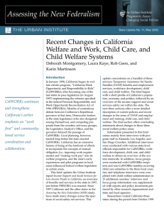 Recent Changes in California Welfare and Work, Child Care, and