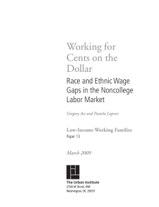 Working for Cents on the Dollar Race and Ethnic Wage