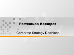 Pertemuan Keempat Corporate Strategy Decisions 1