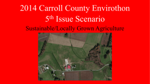 2014 Carroll County Envirothon 5 Issue Scenario Sustainable/Locally Grown Agriculture