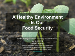 A Healthy Environment  Food Security March 30, 2012