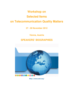 Workshop on Selected Items on Telecommunication Quality Matters