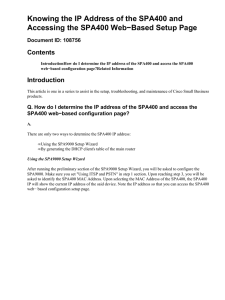 Knowing the IP Address of the SPA400 and Contents Document ID: 108756