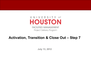 – Step 7 Activation, Transition & Close Out July 13, 2012