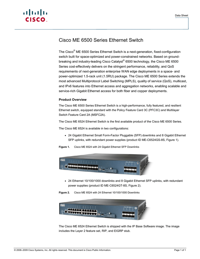 Cisco ME 6500 Series Ethernet Switch