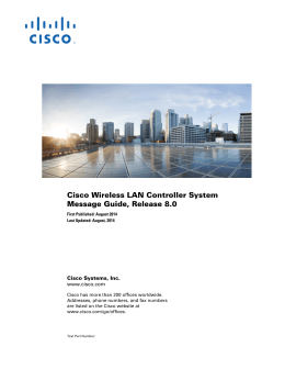Cisco Wireless LAN Controller System Message Guide, Release 8.0 Cisco Systems, Inc. www.cisco.com