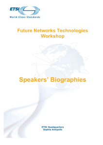 Speakers' Biographies Future Networks Technologies Workshop
