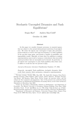 Stochastic Uncoupled Dynamics and Nash Equilibrium ∗ Sergiu Hart