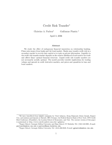 Credit Risk Transfer ∗ Christine A. Parlour Guillaume Plantin