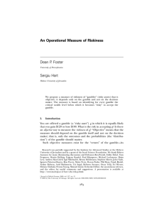 An Operational Measure of Riskiness Dean P. Foster Sergiu Hart