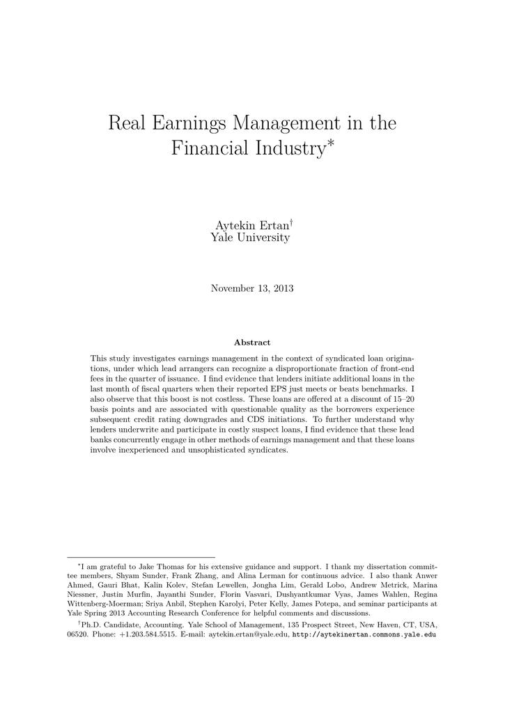 Real Earnings Management in the Financial Industry ∗ Aytekin Ertan