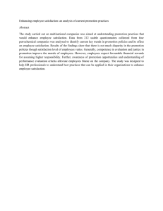 Enhancing employee satisfaction: an analysis of current promotion practices Abstract
