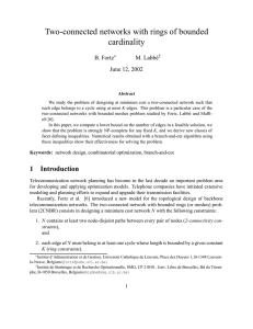 Two-connected networks with rings of bounded cardinality B. Fortz M. Labb´e