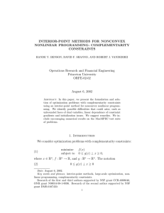 INTERIOR-POINT METHODS FOR NONCONVEX NONLINEAR PROGRAMMING: COMPLEMENTARITY CONSTRAINTS Operations Research and Financial Engineering