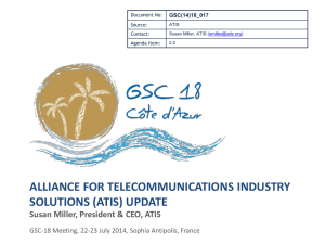 ALLIANCE FOR TELECOMMUNICATIONS INDUSTRY SOLUTIONS (ATIS) UPDATE